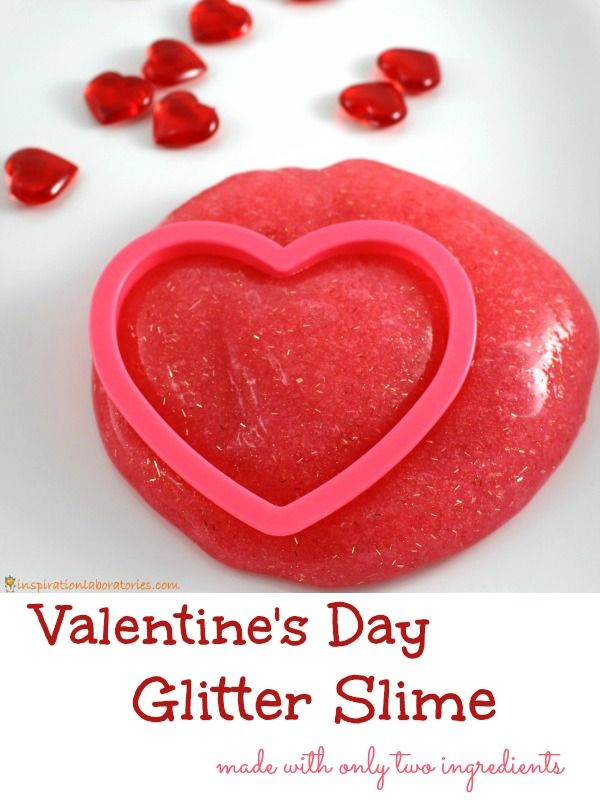 2 Ingredient Glitter Slime For Valentine S Day Inspiration Laboratories Kindergarten Valentines Valentines For Kids Valentine Day Crafts