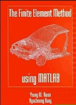 The Finite Element Method Using Matlab