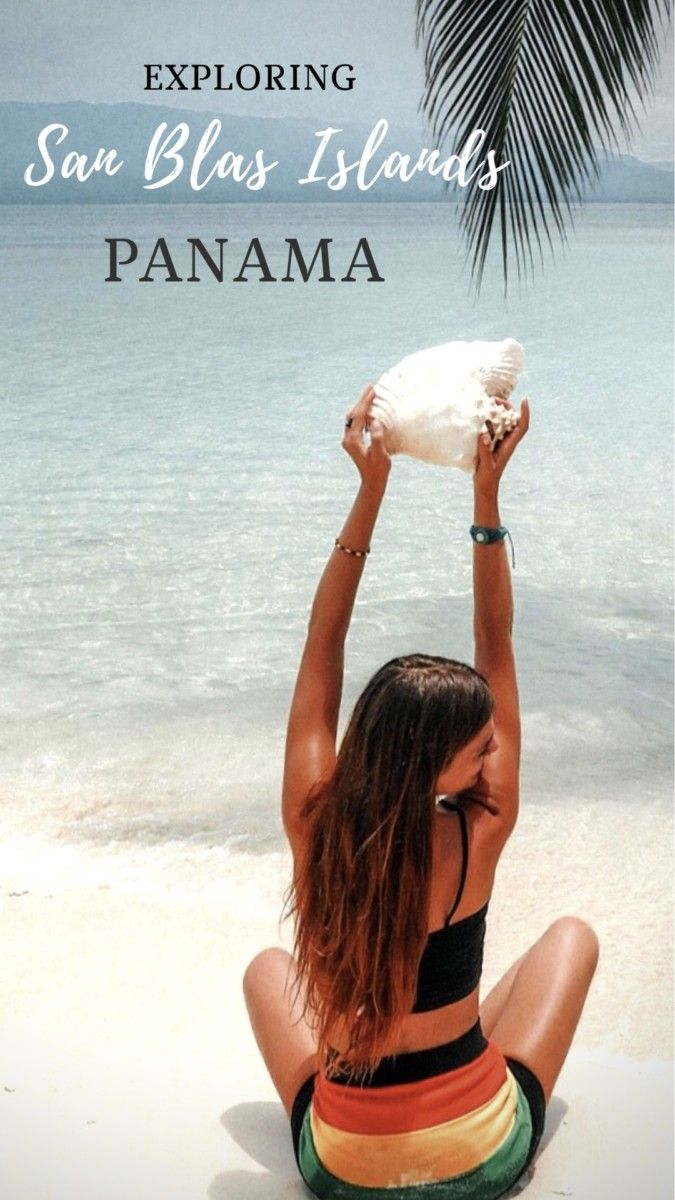 Visiting The San Blas Islands Panama Adventure Catcher Panama Travel San Blas San Blas Islands