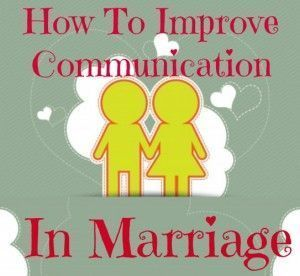 how to improve communication in marriage