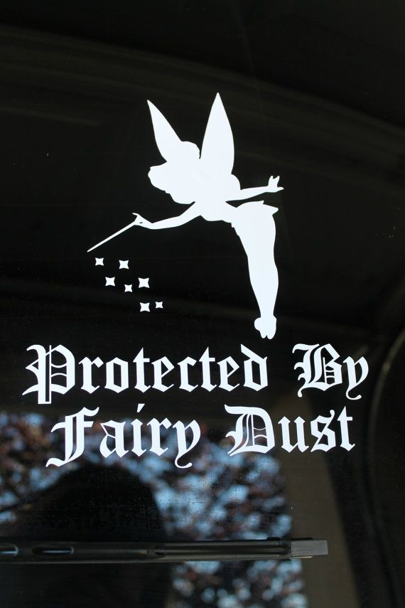 Tinkerbell Protected by Fairy Dust CAR DECAL Disney $7.00 AWESOME PRICE!!!