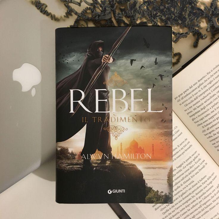 "Words of books: Recensione | ""Rebel. Il tradimento"" di Alwyn Hamilton edito da Giunti"