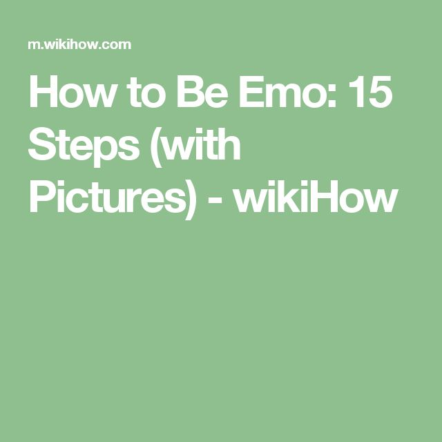 How to Be Emo: 15 Steps (with Pictures) - wikiHow