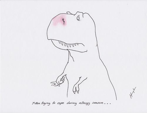 T-Rex trying to cope during allergy season... (con