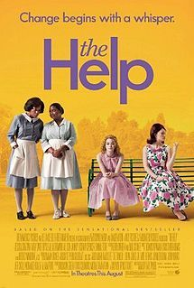 the help, staring emma stone, viola davis, bryce dallas howard, octavia spencer, jessica chastain. if you have not read the book i advise you do, its quite good.