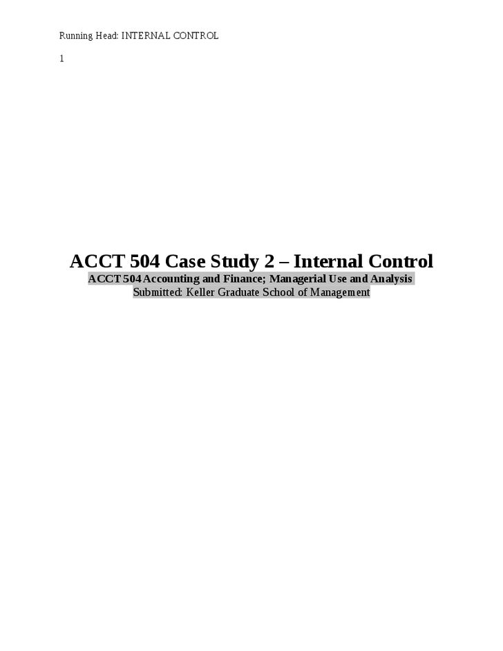 ACCT 504 Week 5 Case Study 2 - Internal Control