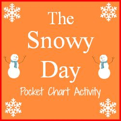 Snowy Day Pocket Chart Activity