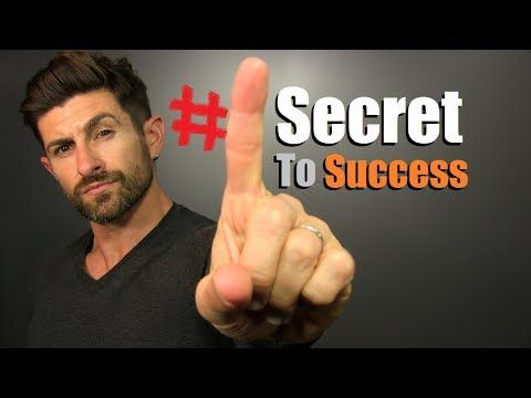 THE #1 Secret To Success (It's NOT What You Think)! How To Succeed At EVERYTHING You Do - YouTube