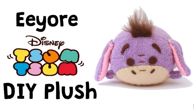 Eeyore Tsum Tsum DIY Sock Plush (FREE TEMPLATE!) | Collab with The Corne...