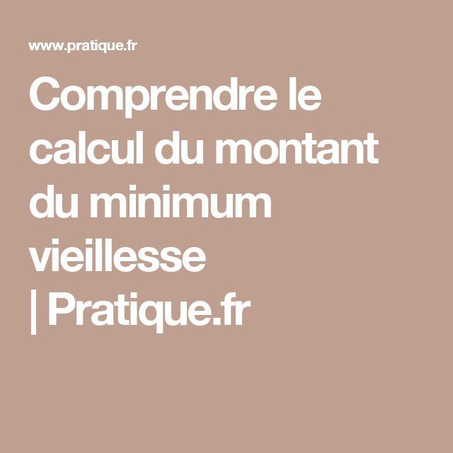 Comprendre le calcul du montant du minimum vieillesse |Pratique.fr