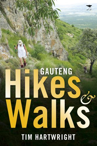 New releases : Gauteng Hikes and Walks
