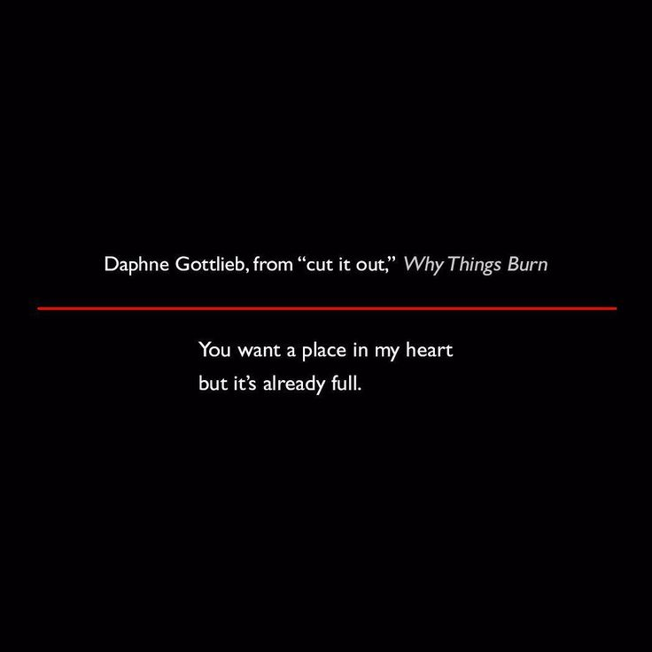 Daphne Gottlieb from cut it out Why Things Burn #quote #poetry #lit #DaphneGottlieb #WhyThingsBurn