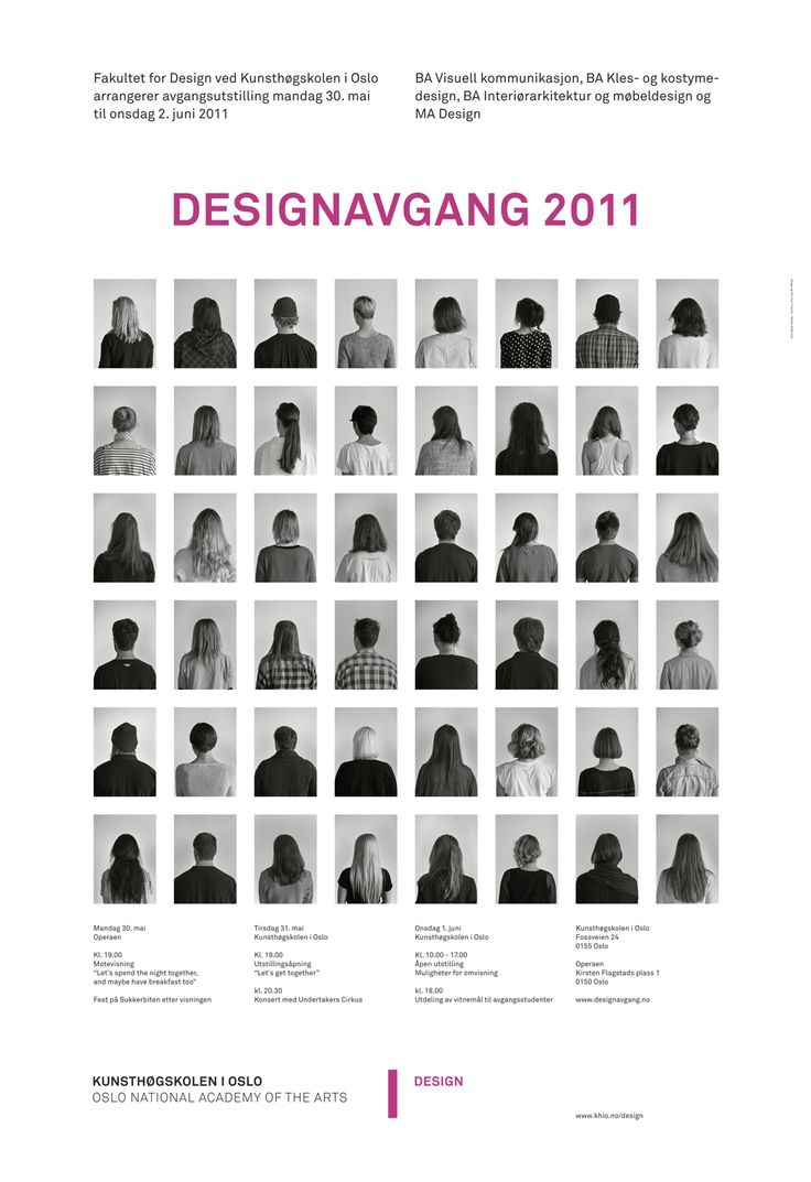 Campaign for the design faculty at Oslo National Academy of the Arts. With Ole Sletten & Siri Østvold and Your Friends.