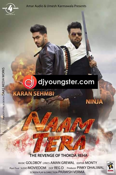 Download Karan Sehmbi Naam Tera(Promo) mp3 song, Naam Tera(Promo) by Karan Sehmbi, Naam Tera-Karan Sehmbi-Ninja mp3 song download, Naam Tera-Karan Sehmbi-Ninja lyrics read
