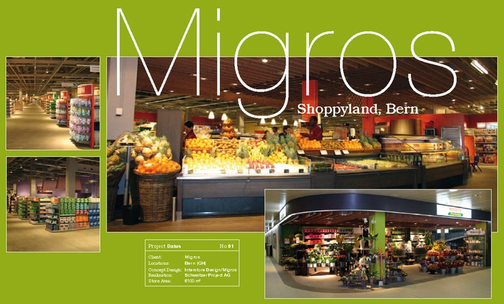 Migros, Bern - Design & Build