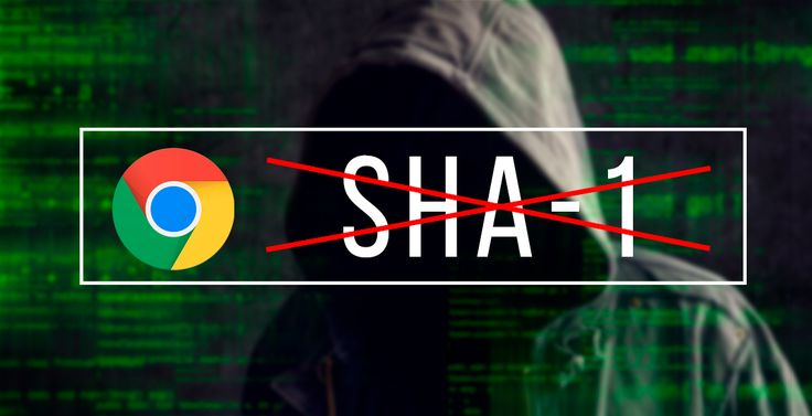 Chrome dejará de dar soporte a certificados SHA-1