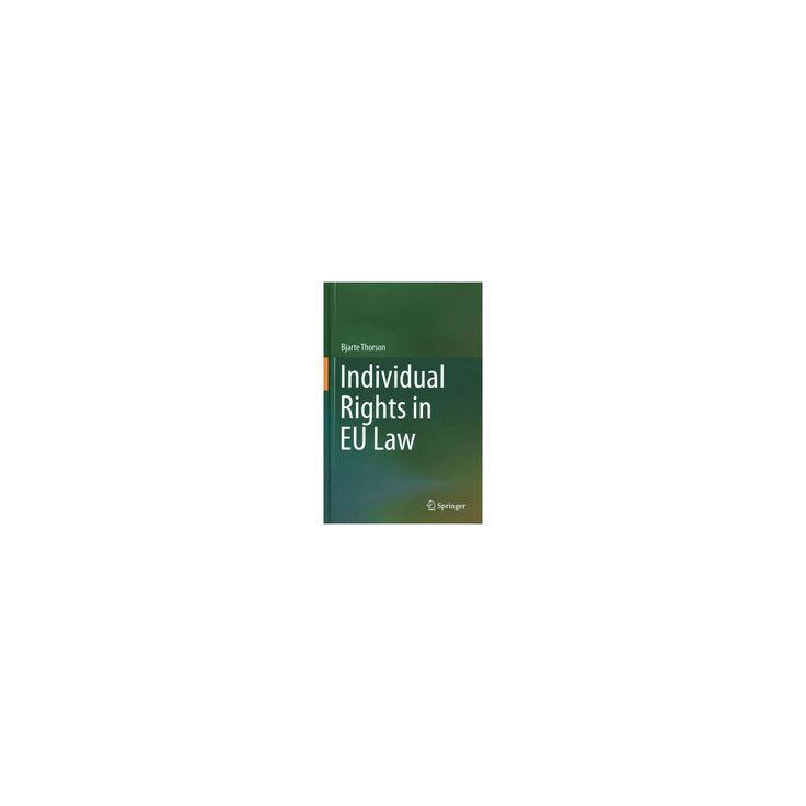 Individual Rights in Eu Law (Hardcover) (Bjarte Thorson)