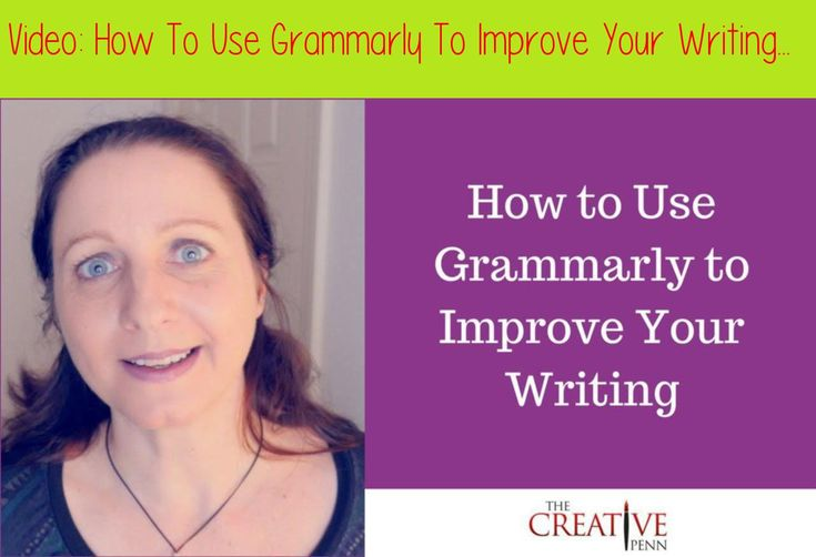 How To Use Grammarly To Improve Your Writing Writing