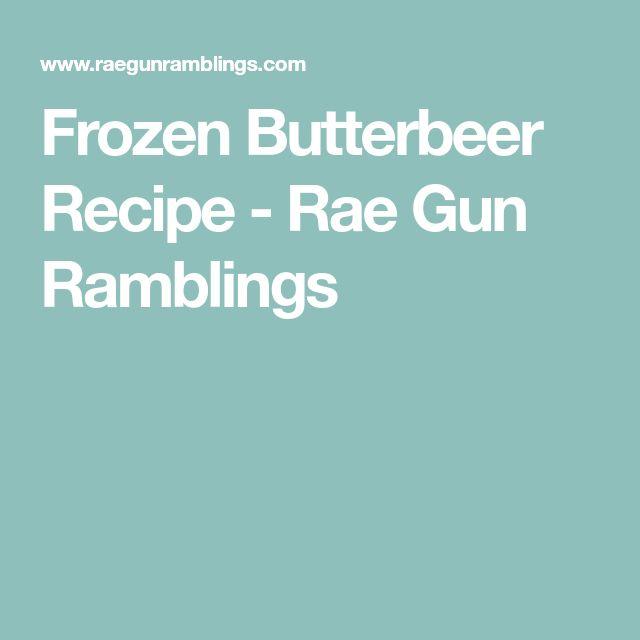 Frozen Butterbeer Recipe - Rae Gun Ramblings