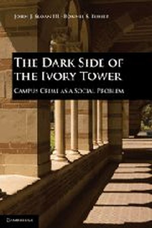 The Dark Side of the Ivory Tower