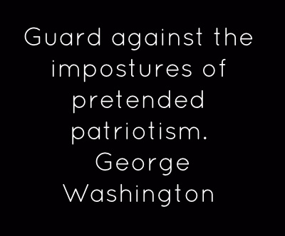 Guard Against George Washington Quote