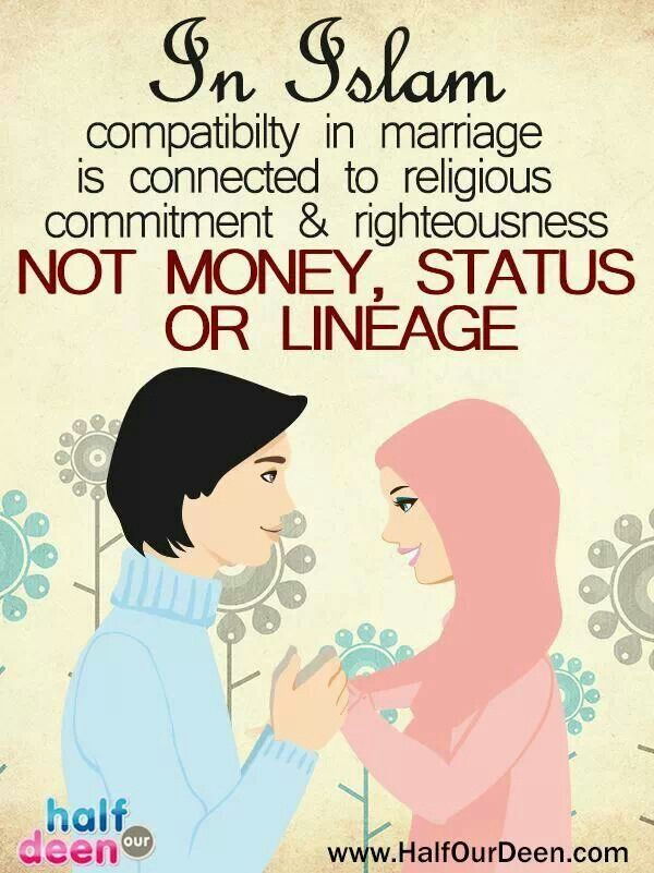 Compatability from Islamic perspective and I guess from any perspective if you are real.