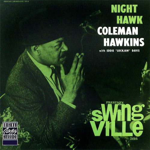 Coleman Hawkins Night Hawk on LP Coleman Hawkins is frequently identified as the father of the tenor saxophone. Technically, of course, that honor goes to Adolphe Sax, but Hawkins unquestionably gave