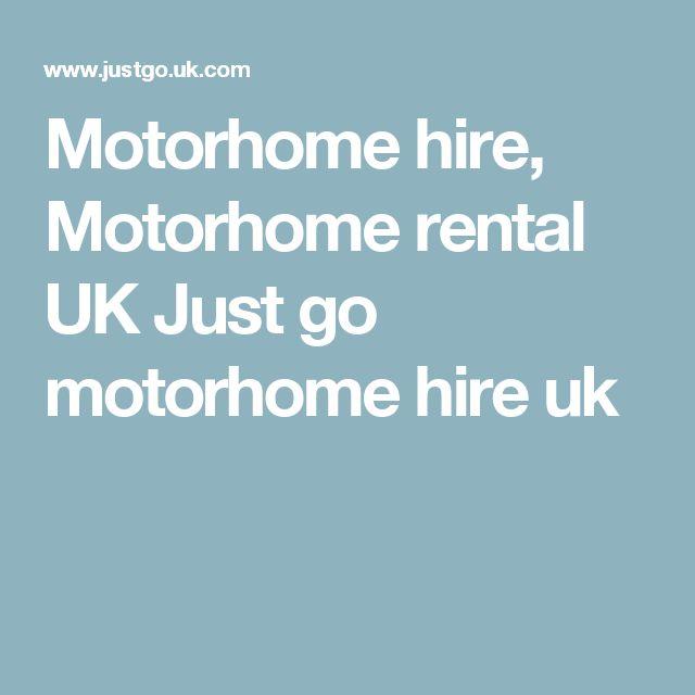 Motorhome hire, Motorhome rental UK Just go motorhome hire uk