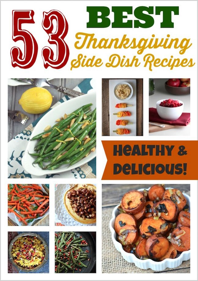 From stuffing to green bean casserole to cranberry sauce, we've got 53 easy Thanksgiving recipes - side dish recipes for a (healthy!) Thanksgiving dinner!