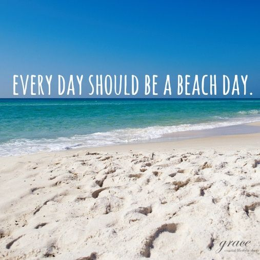 Well said.Beachday, Beach Day, Sandy Beach, Favorite Places, Favorite Things, Quotes, Carillon Beach, Beach Bum, Beach Life