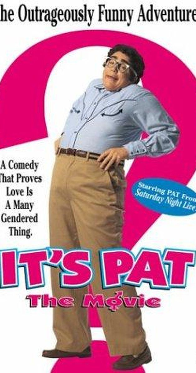 It's Pat (1994) on IMDb: Movies, TV, Celebs, and more...