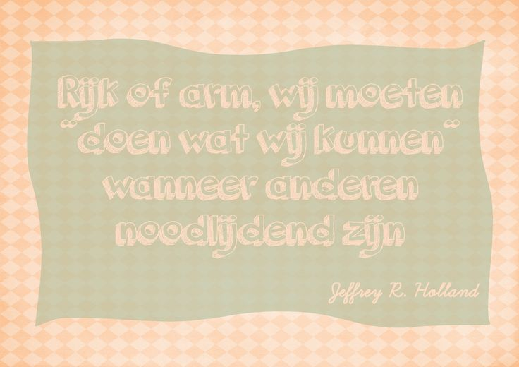 Quote Elder Jeffrey R. Holland, Algemene Conferentie oktober 2014