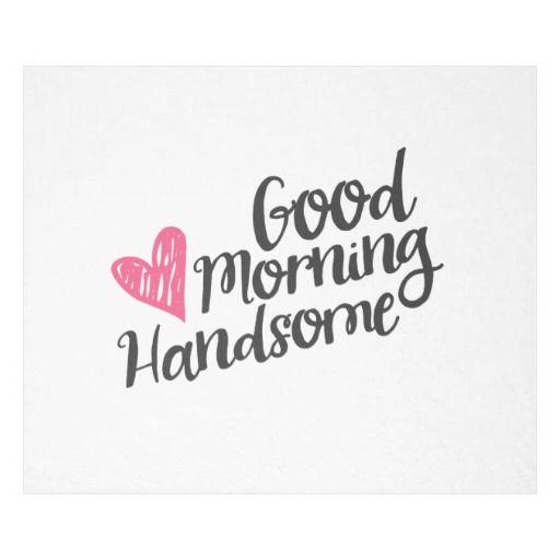 Good Morning Handsome and Beautiful Script Fleece Blanket - Dec 2