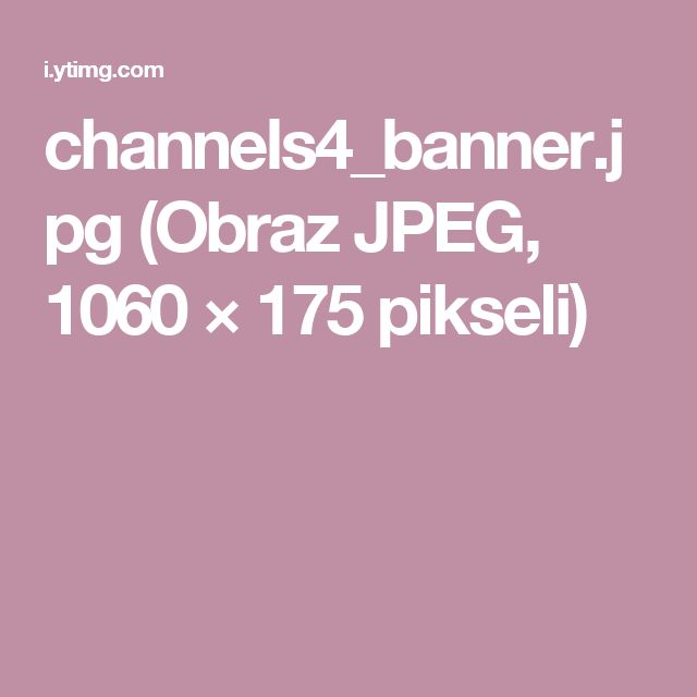 channels4_banner.jpg (Obraz JPEG, 1060 × 175 pikseli)