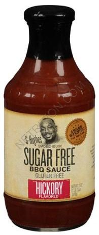G. Hughes Smokehouse Sugar Free BBQ Sauce...this is the one I recommend, get it at Walmart.