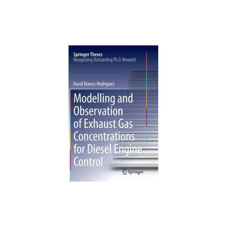 Modelling and Observation of Exhaust Gas Concentrations for Diesel Engine Control (Reprint) (Paperback)