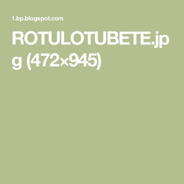 ROTULOTUBETE.jpg (472×945)