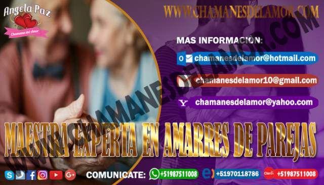 MAESTRA EXPERTA EN AMARRES DE PAREJAS ANGELA PAZ (LIMA)