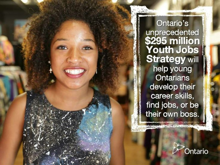 #Ontario is investing $295 million over two years in the #Youth #Jobs #Strategy.