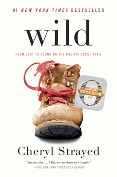 """Book Review: """"Wild"""" Cheryl Strayed's Wild a gripping tale of sass and survival"""