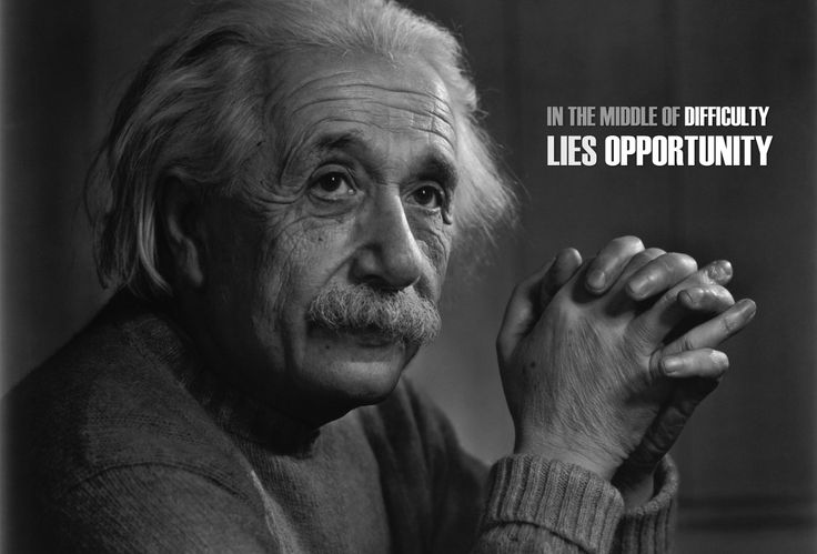 In-the-Middle-of-Difficulty-Lies-Opportunity.  ~Albert Einstein