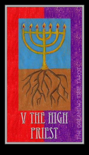 Dreaming Time Tarot - The High Priest. Number 5. Religion. Mentorship. Devotion