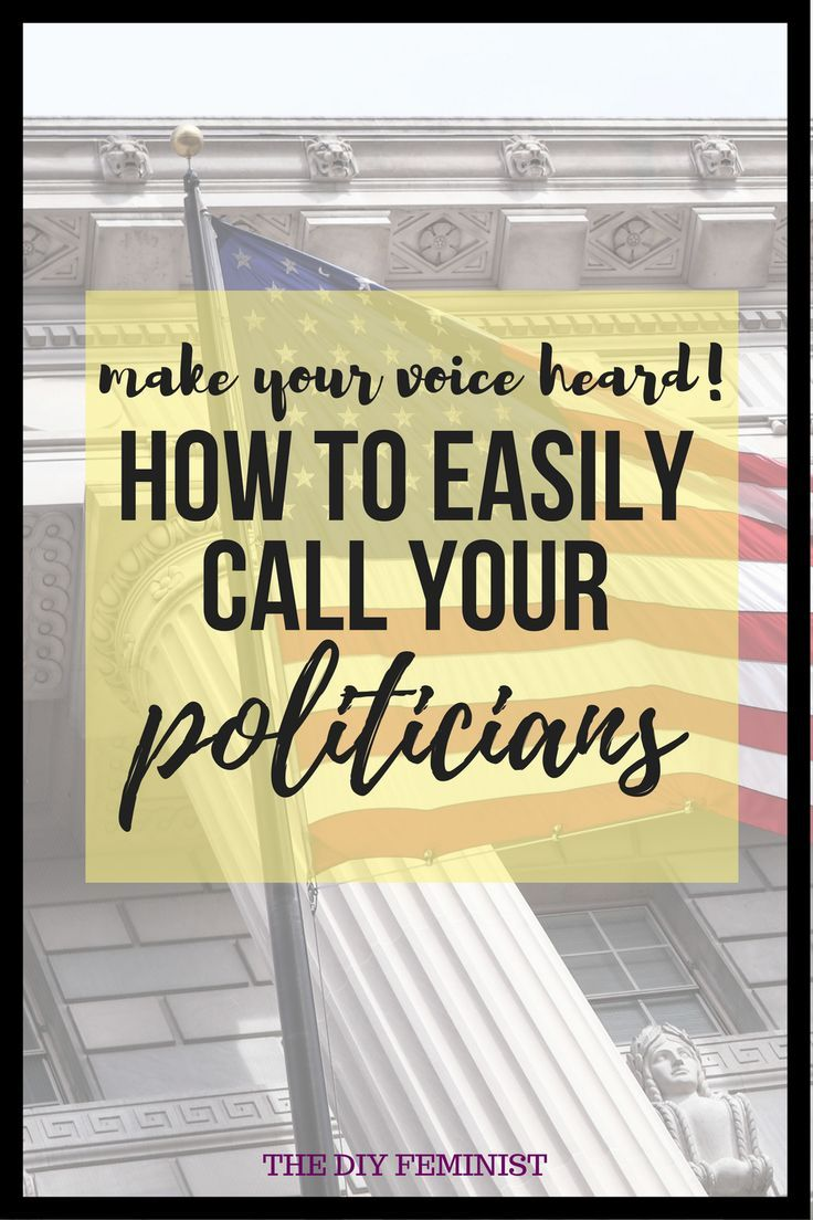 Make Your Voice Heard In Congress How To Easily Call Your Politicians The Voice Smash The Patriarchy Your Voice