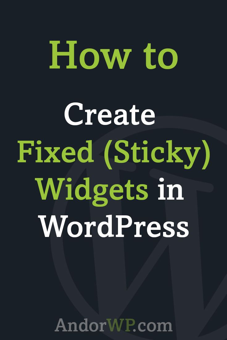 A Simple guide on how to create fixed ( sticky ) widgets in #WordPress to increase conversion! via @andornagy