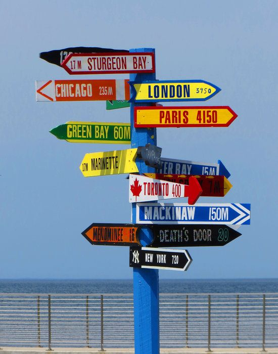 Sign Post at Egg Harbor / All roads lead to wonderful destinations in Egg Harbor / Door County, WI, USA