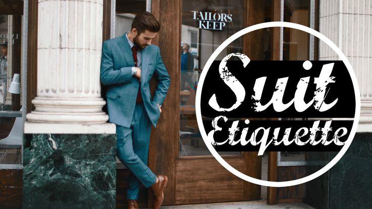 Suit Etiquette   Affordable Suits   Mens Fashion   TheGentlemansCove