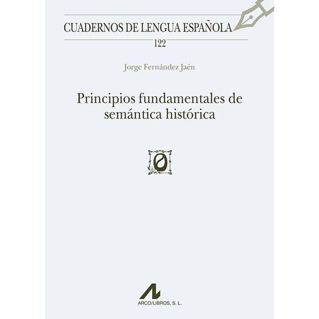 Principios Fundamentales De Semantica Historica En 2020 El