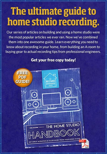 The ultimate guide to home studio recording. Our series of articles on building and using a home studio were the most popular articles we ever ran. Now we've combined them into one awesome guide. Learn everything you need to know about recording in your home, from building an A-room to buying gear to actual recording tips from professional engineers.