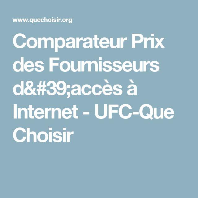 Comparateur Prix des Fournisseurs d'accès à Internet - UFC-Que Choisir