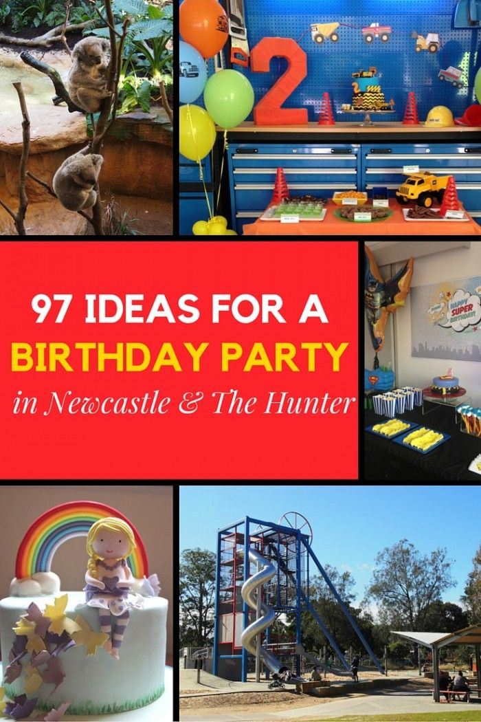 The Mummy Project's 97 Ideas for a Birthday Party in Newcastle & The Hunter.